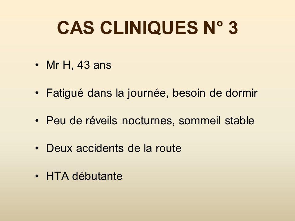CAS CLINIQUES N° 3 Mr H, 43 ans