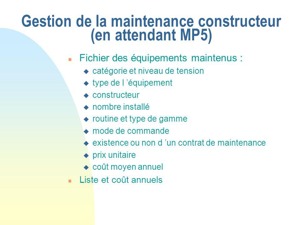 Gestion de la maintenance constructeur (en attendant MP5)