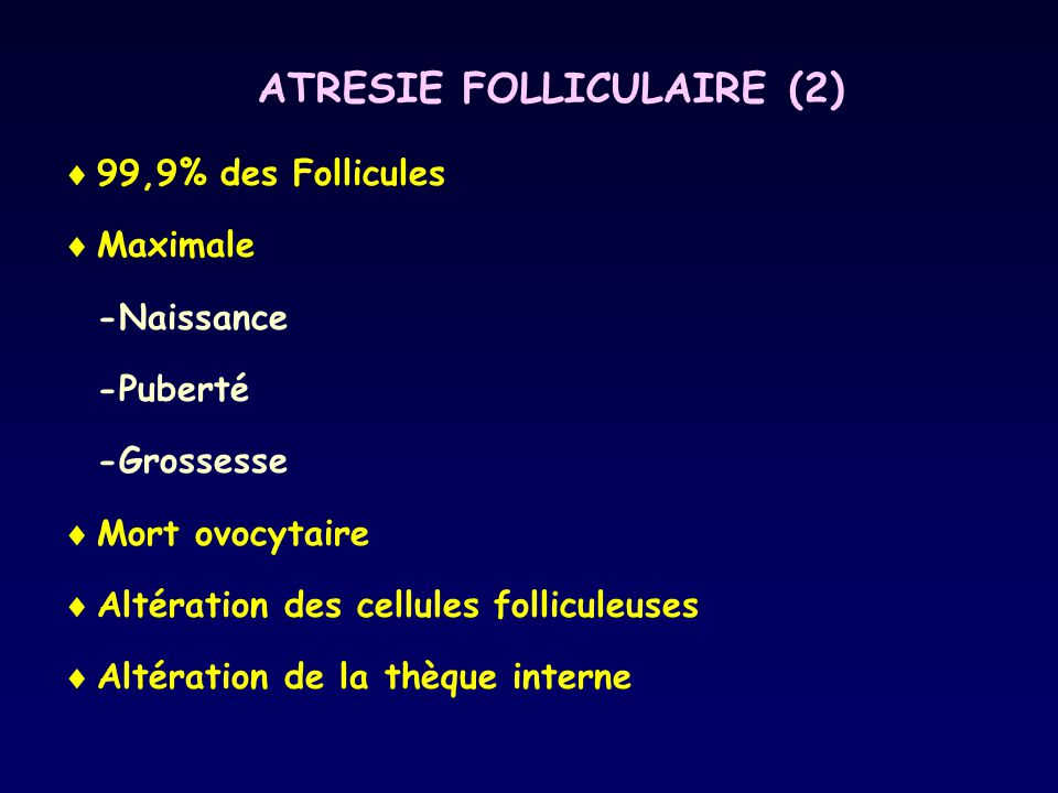 ATRESIE FOLLICULAIRE (2)