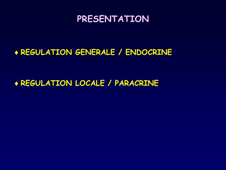 PRESENTATION REGULATION GENERALE / ENDOCRINE