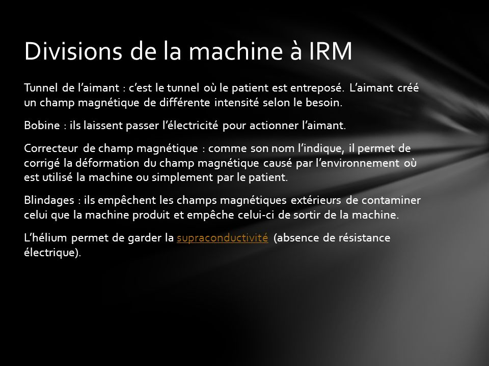 Divisions de la machine à IRM
