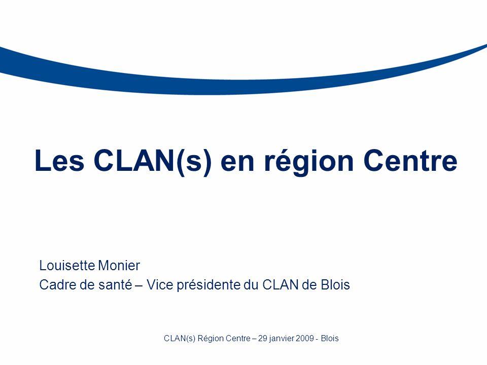 Les CLAN(s) en région Centre