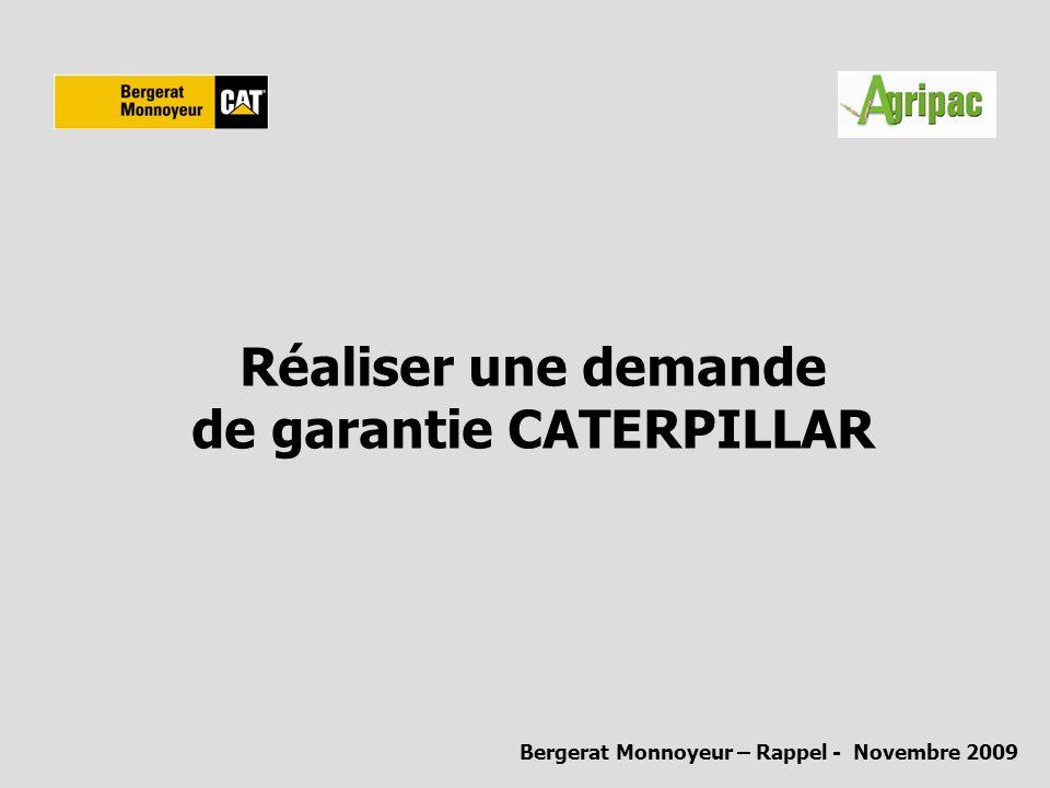 Réaliser une demande de garantie CATERPILLAR
