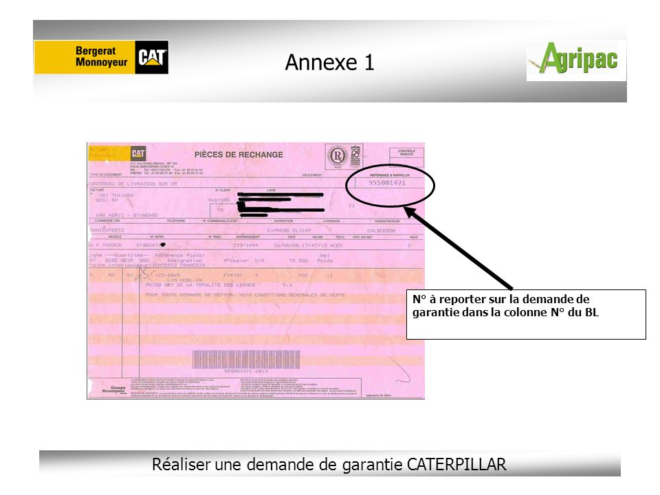Annexe 1 N° à reporter sur la demande de garantie dans la colonne N° du BL