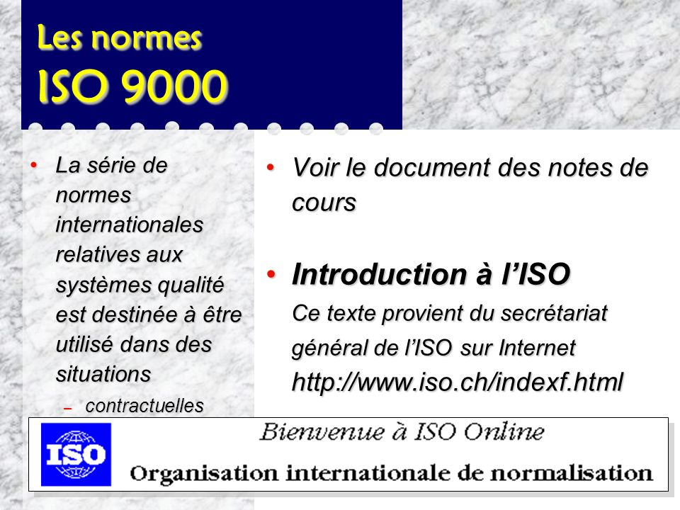 Les normes ISO 9000 Introduction à l'ISO
