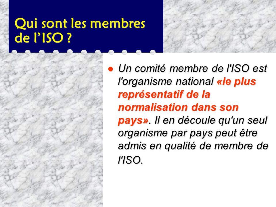 Qui sont les membres de l'ISO
