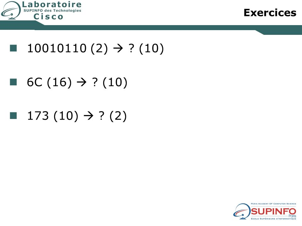Exercices 10010110 (2)  (10) 6C (16)  (10) 173 (10)  (2)