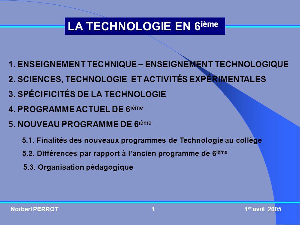 1. ENSEIGNEMENT TECHNIQUE – ENSEIGNEMENT TECHNOLOGIQUE