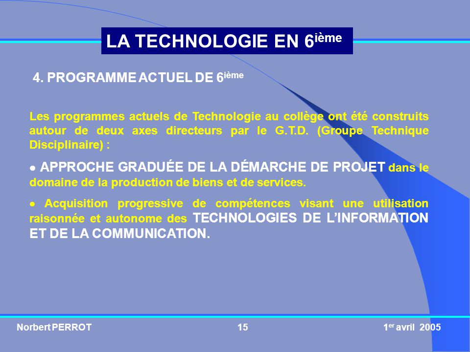 4. PROGRAMME ACTUEL DE 6ième