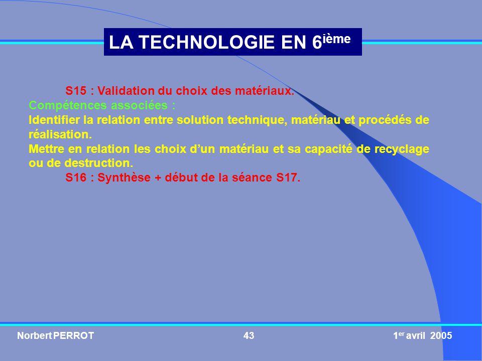 S15 : Validation du choix des matériaux.