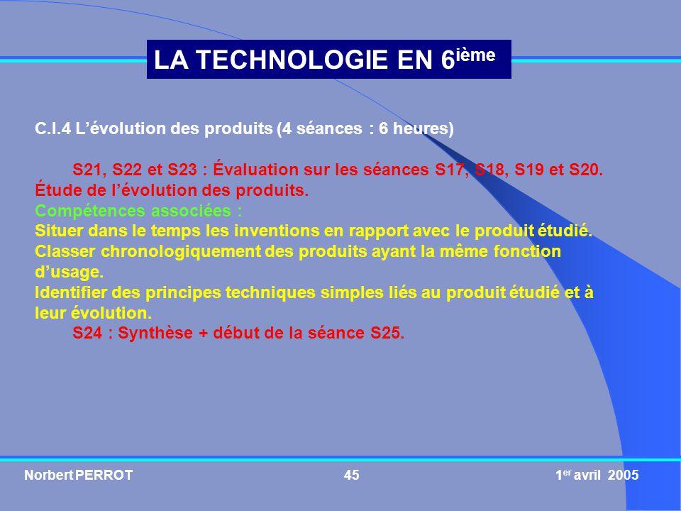 C.I.4 L'évolution des produits (4 séances : 6 heures)