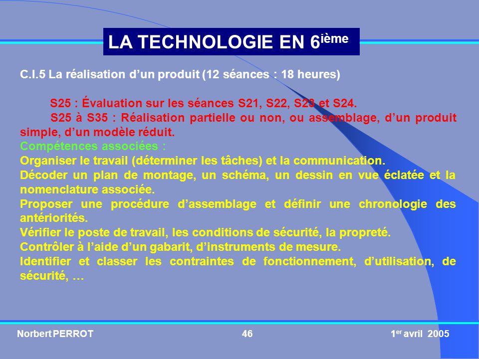 C.I.5 La réalisation d'un produit (12 séances : 18 heures)