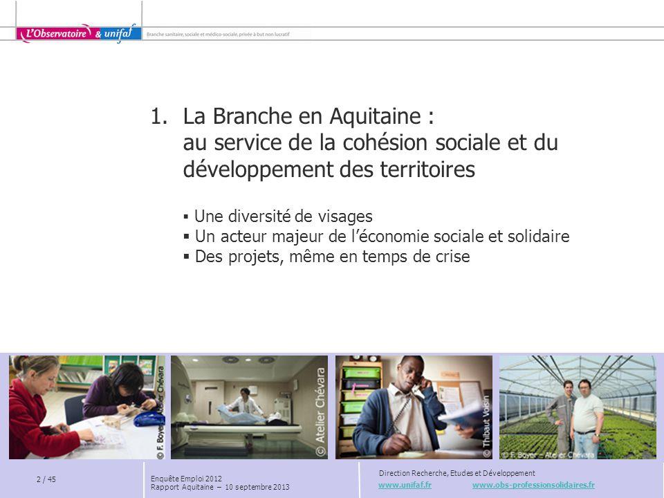 La Branche en Aquitaine : au service de la cohésion sociale et du développement des territoires