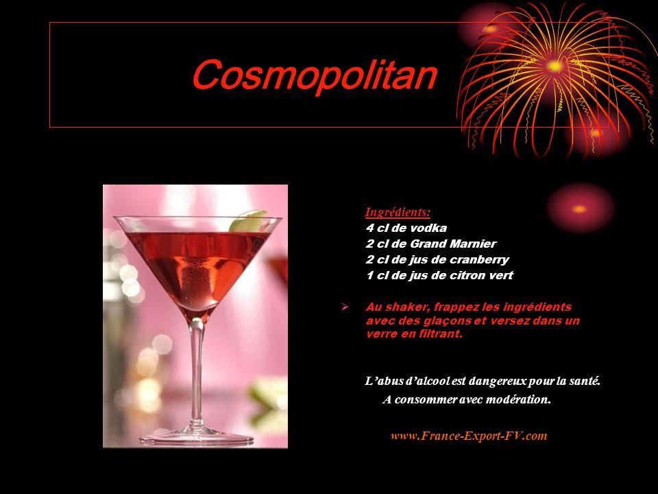 Cosmopolitan Ingrédients: A consommer avec modération.