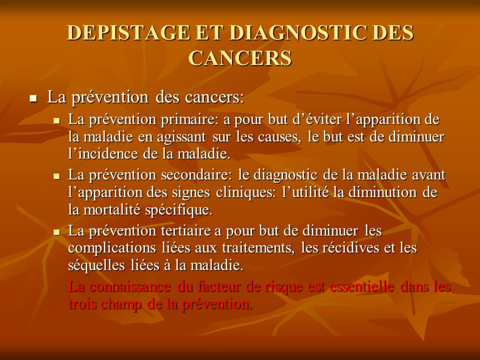 DEPISTAGE ET DIAGNOSTIC DES CANCERS