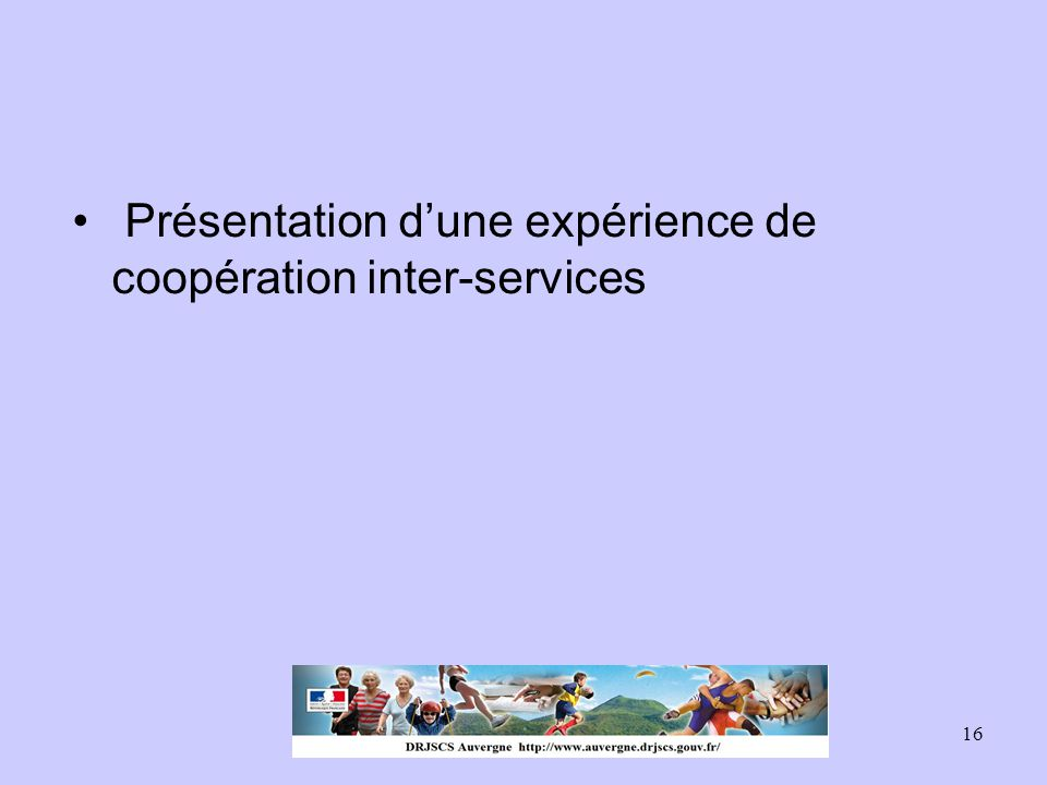 Présentation d'une expérience de coopération inter-services