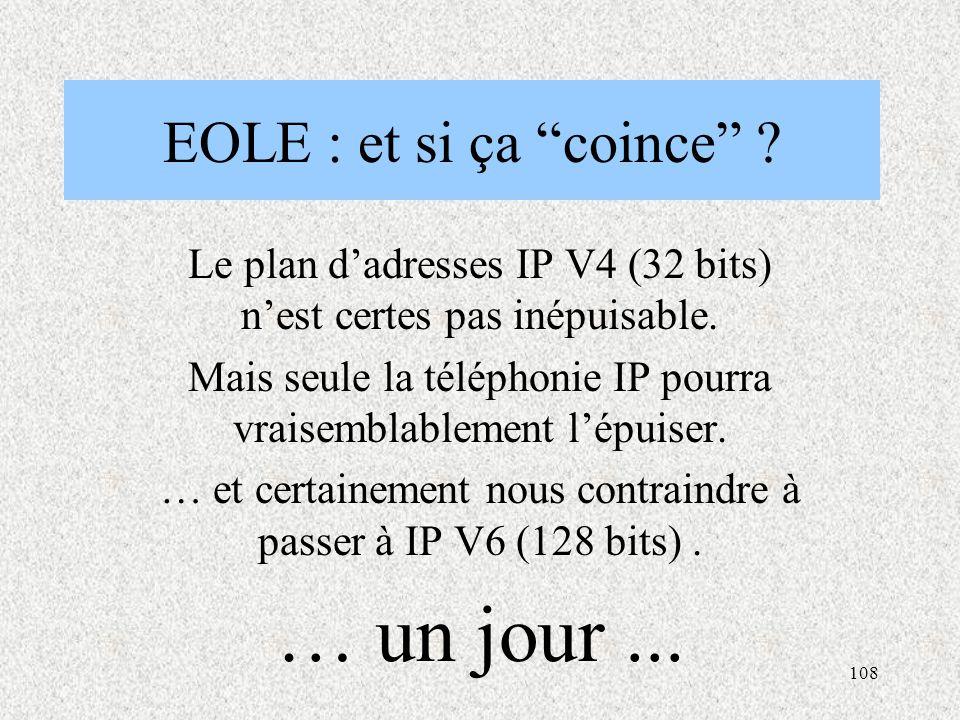 … un jour ... EOLE : et si ça coince