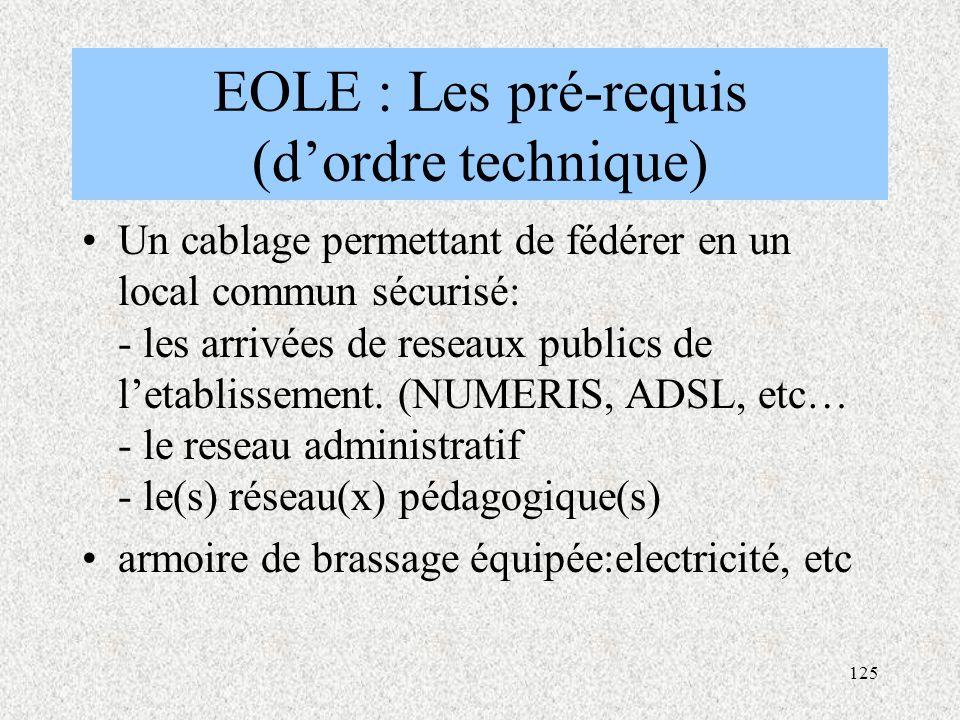 EOLE : Les pré-requis (d'ordre technique)