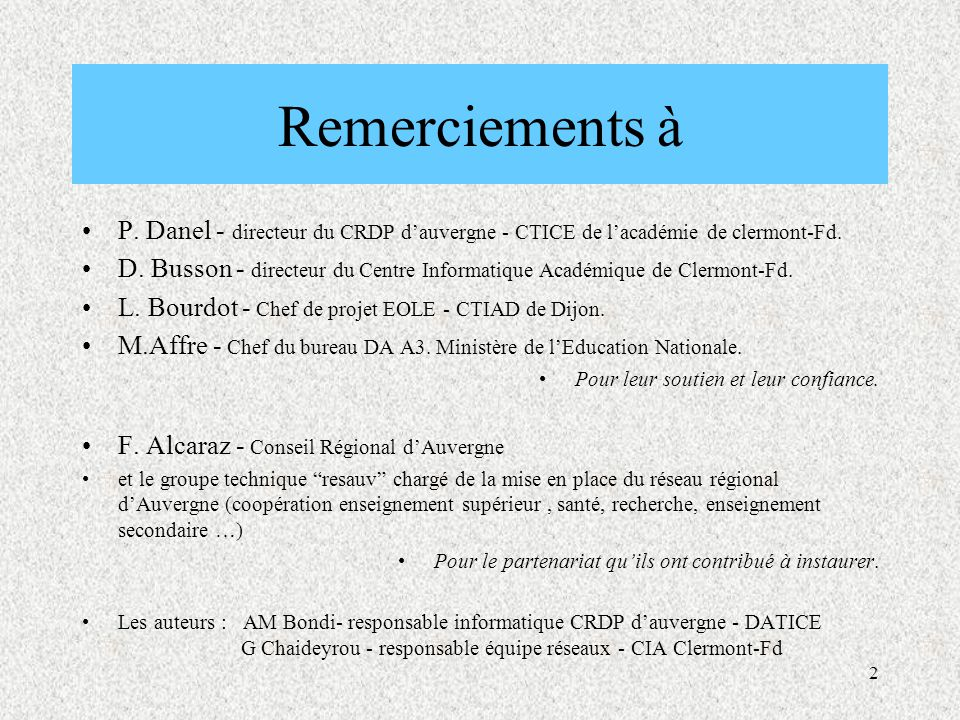Remerciements à P. Danel - directeur du CRDP d'auvergne - CTICE de l'académie de clermont-Fd.