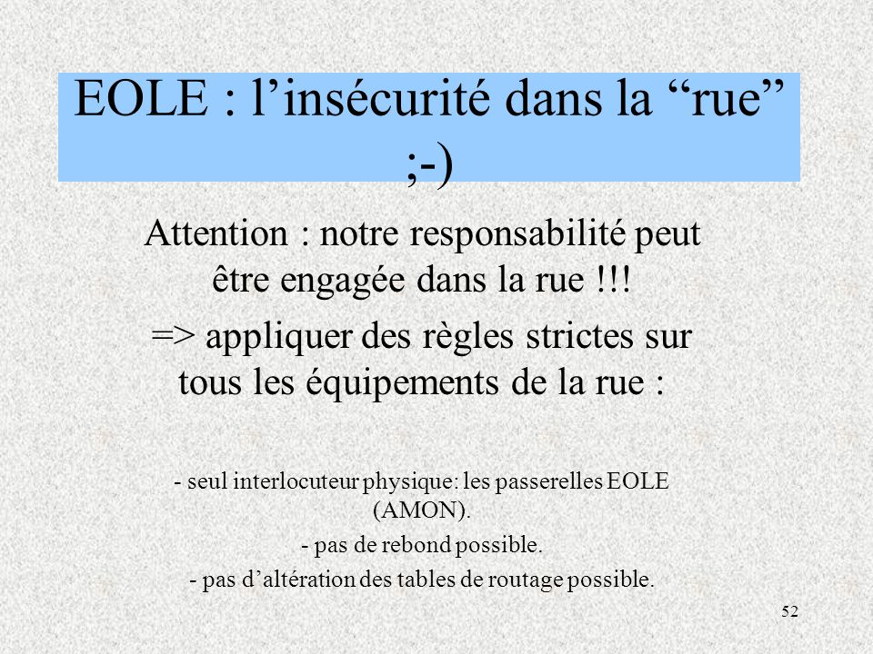 EOLE : l'insécurité dans la rue ;-)