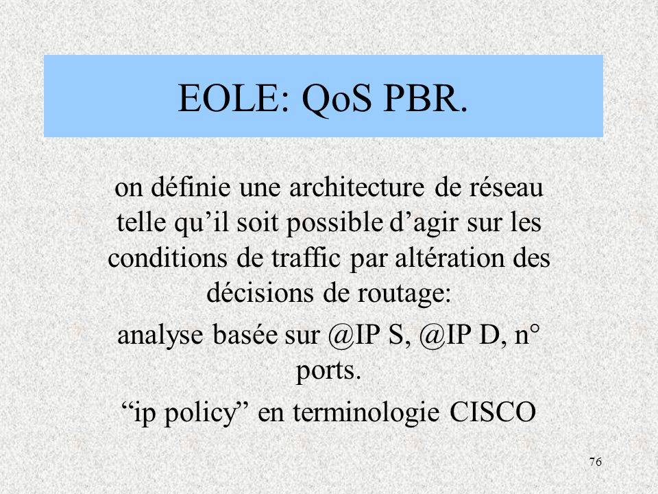 EOLE: QoS PBR.