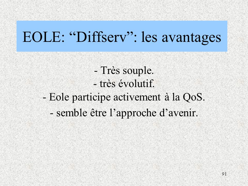 EOLE: Diffserv : les avantages