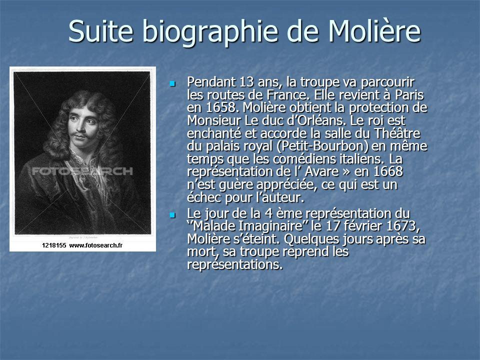 Suite biographie de Molière