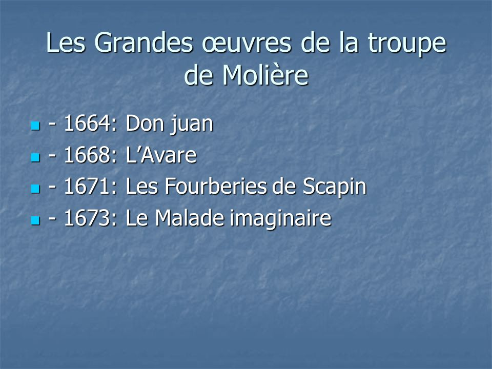 Les Grandes œuvres de la troupe de Molière
