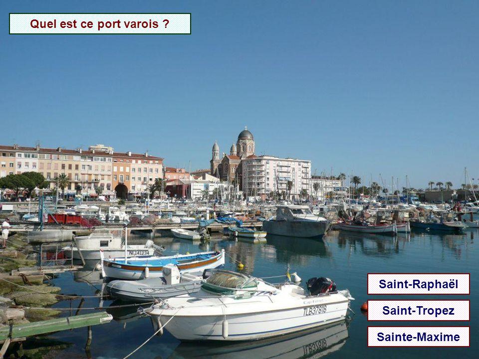 Quel est ce port varois Saint-Raphaël Saint-Tropez Sainte-Maxime