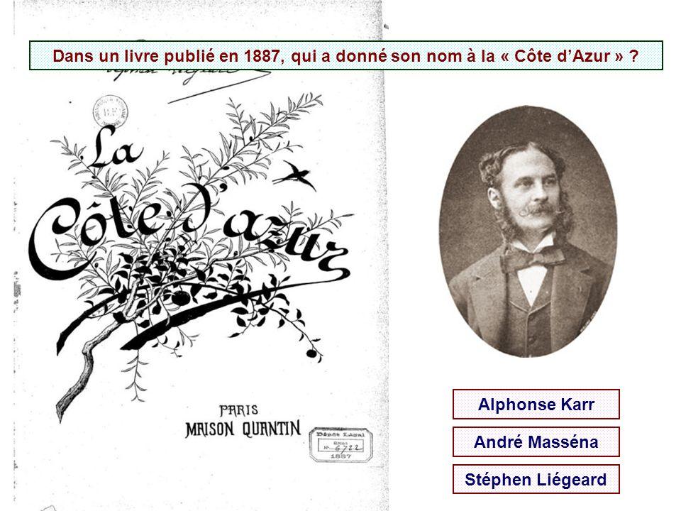 Dans un livre publié en 1887, qui a donné son nom à la « Côte d'Azur »