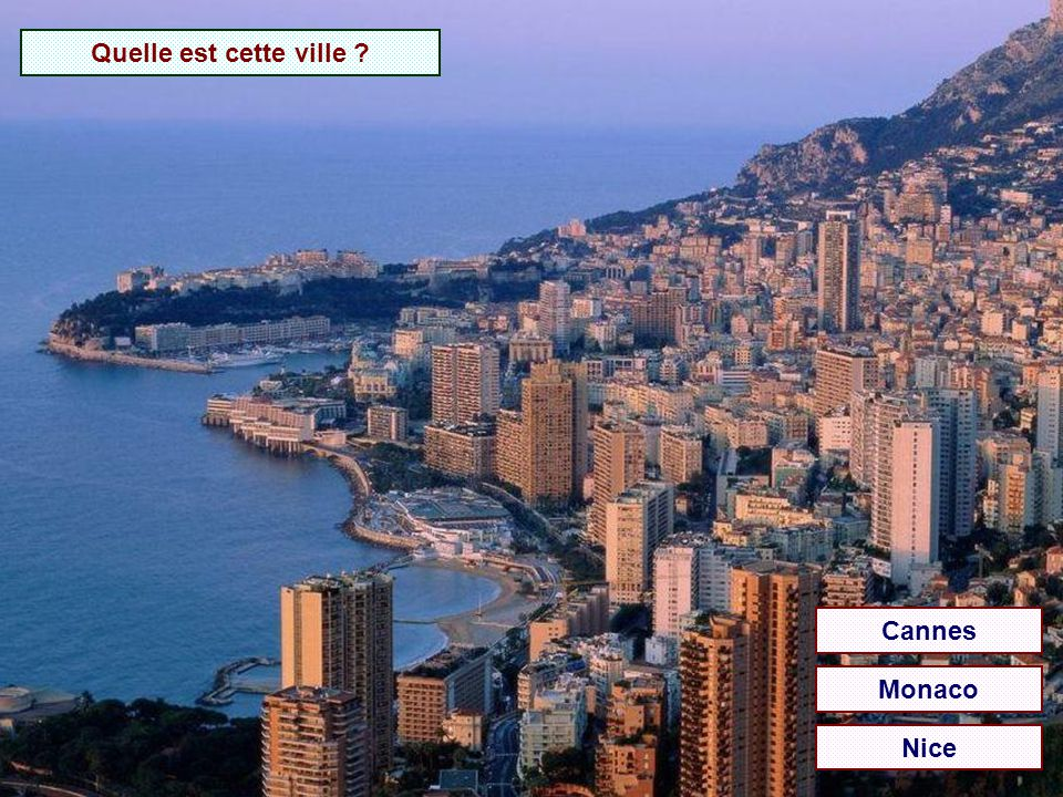 Quelle est cette ville Cannes Monaco Nice