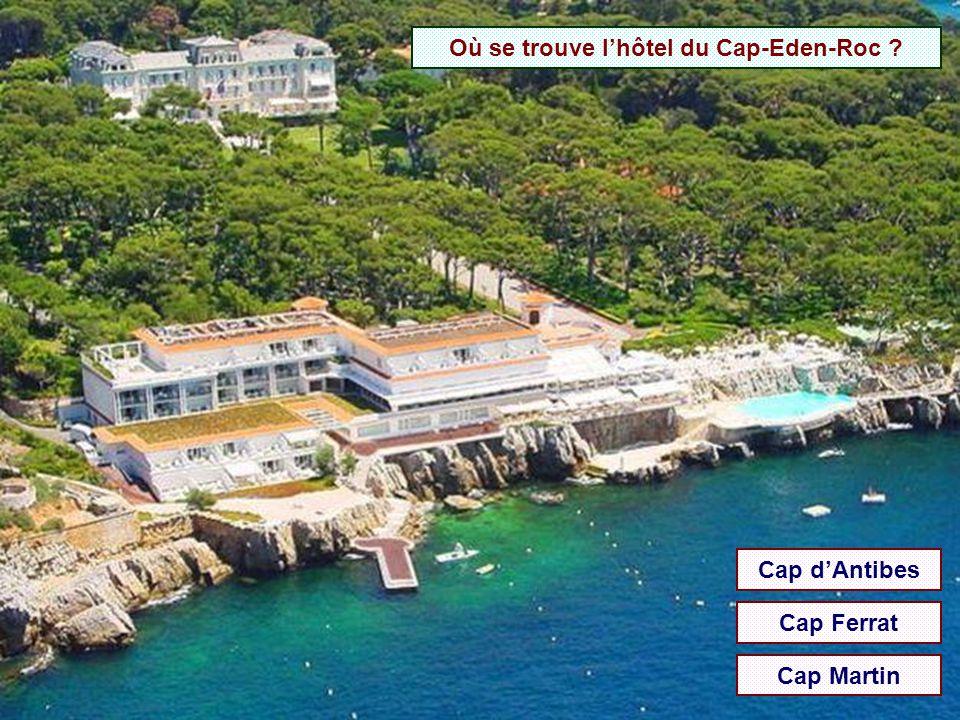 Où se trouve l'hôtel du Cap-Eden-Roc