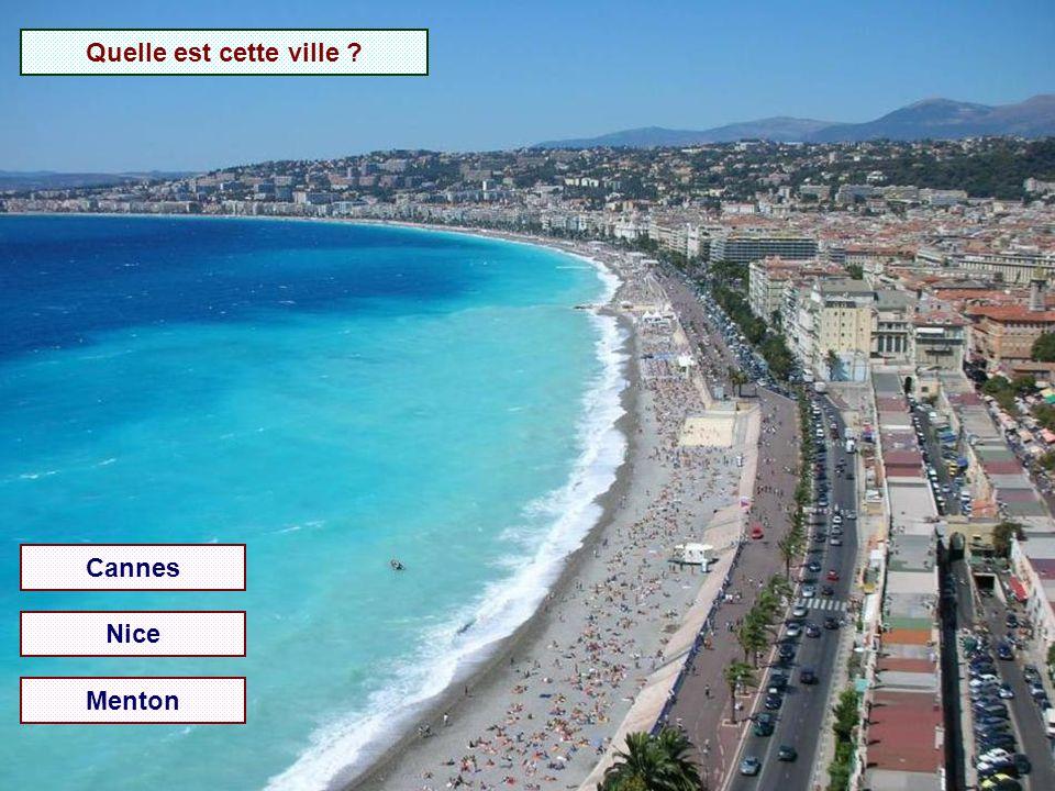 Quelle est cette ville Cannes Nice Menton