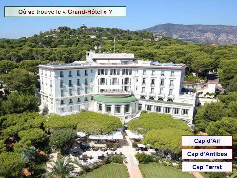Où se trouve le « Grand-Hôtel »