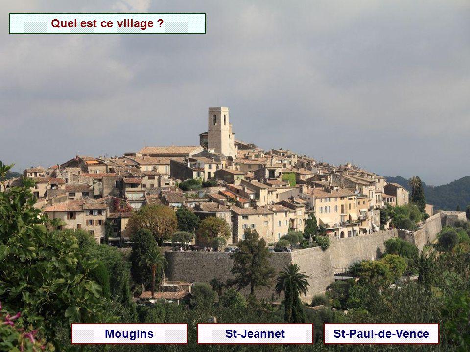 Quel est ce village Mougins St-Jeannet St-Paul-de-Vence