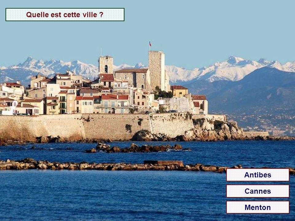 Quelle est cette ville Antibes Cannes Menton