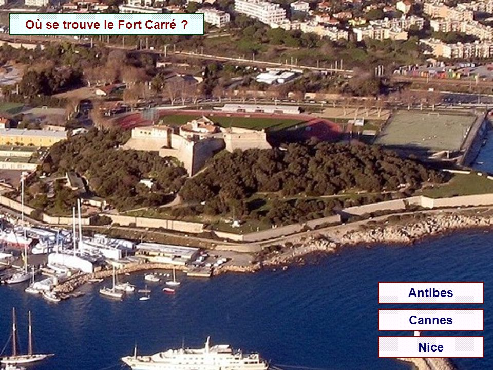 Où se trouve le Fort Carré