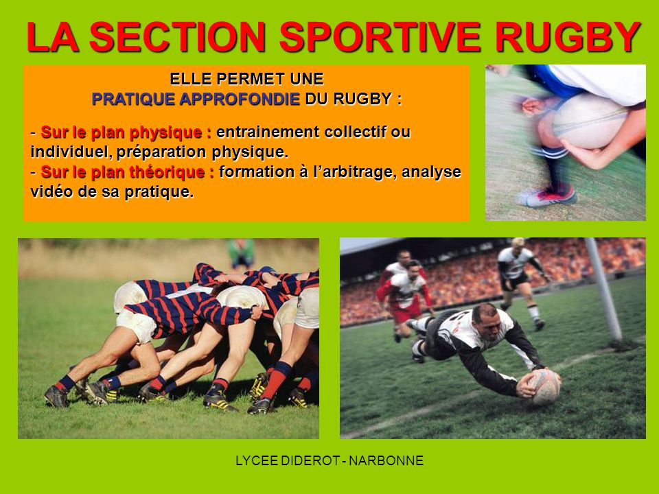LA SECTION SPORTIVE RUGBY PRATIQUE APPROFONDIE DU RUGBY :