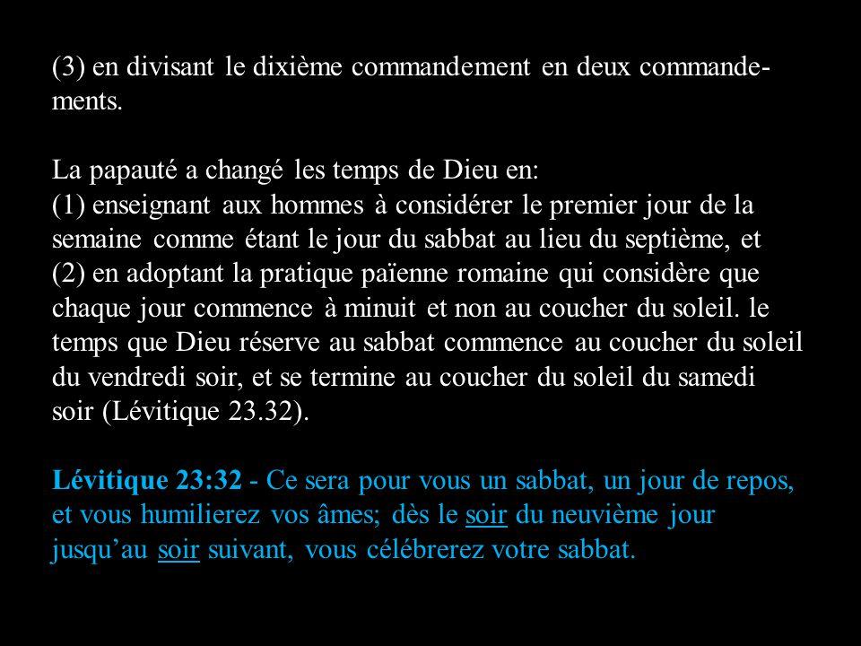 (3) en divisant le dixième commandement en deux commande-ments.