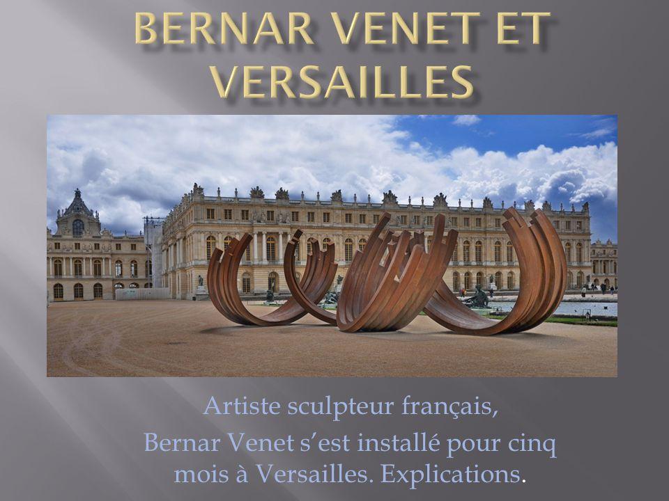 Bernar Venet et Versailles