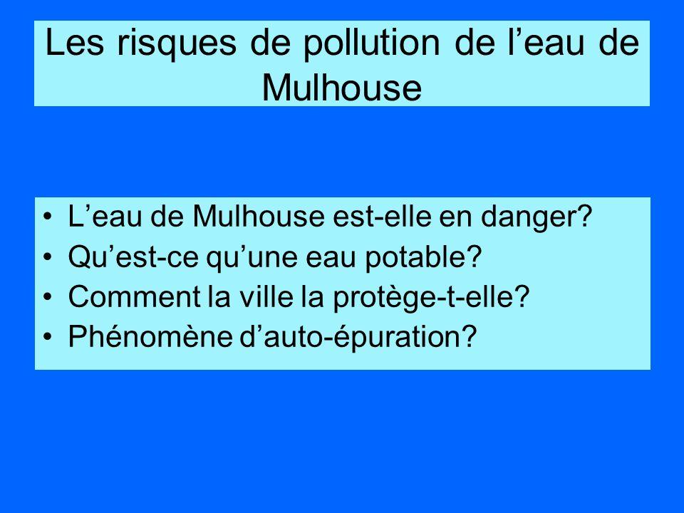 Les risques de pollution de l'eau de Mulhouse