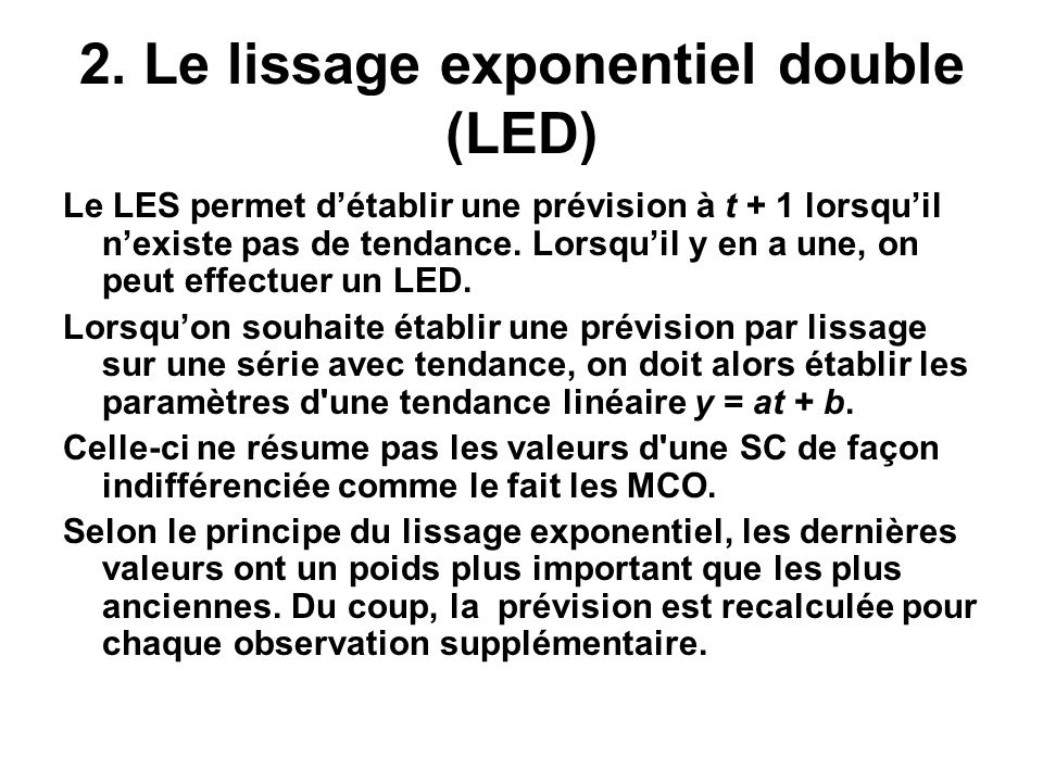 2. Le lissage exponentiel double (LED)