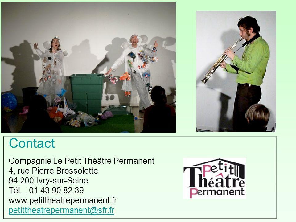 Contact Compagnie Le Petit Théâtre Permanent 4, rue Pierre Brossolette