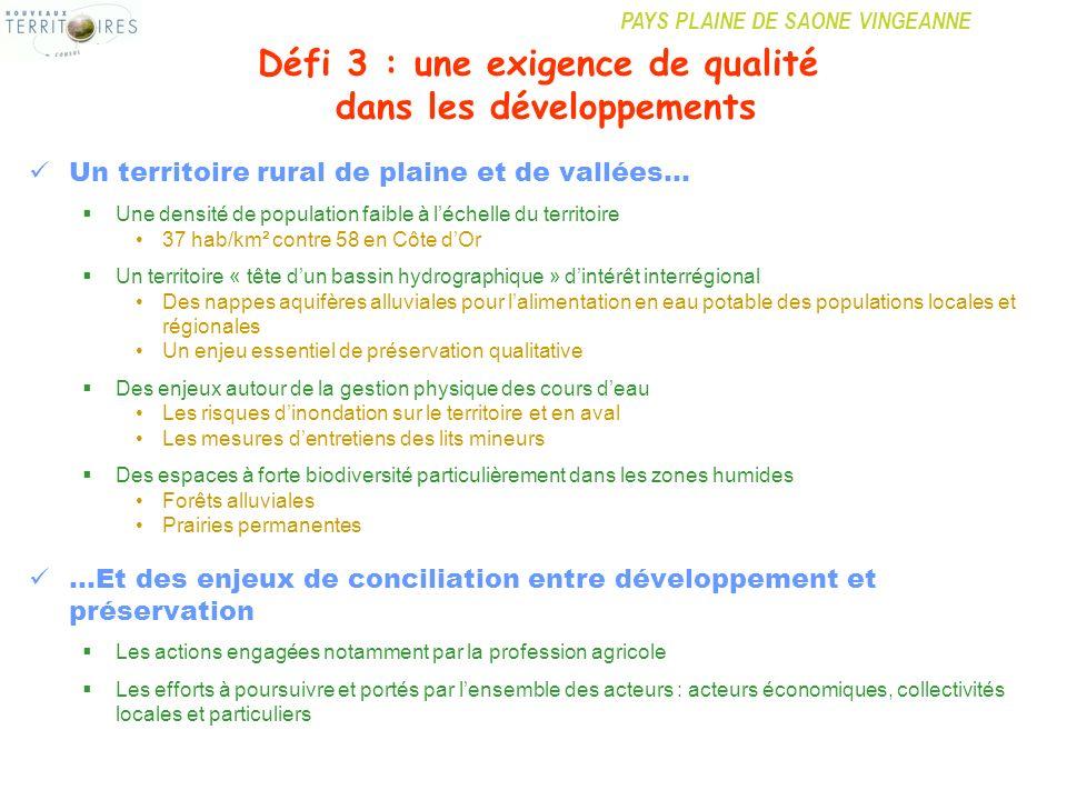Défi 3 : une exigence de qualité dans les développements