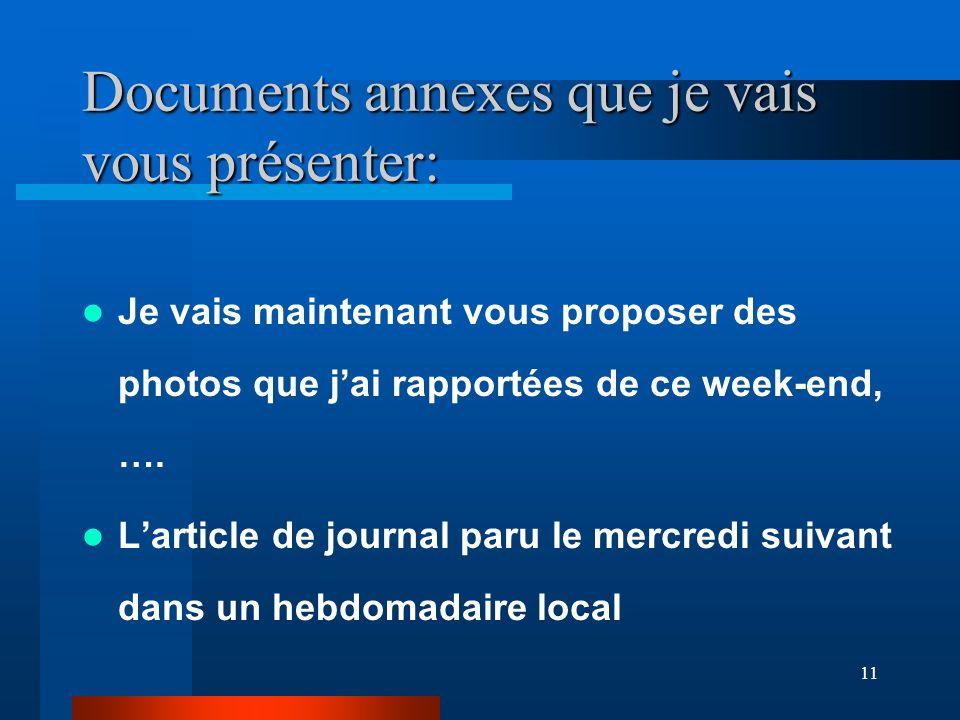 Documents annexes que je vais vous présenter: