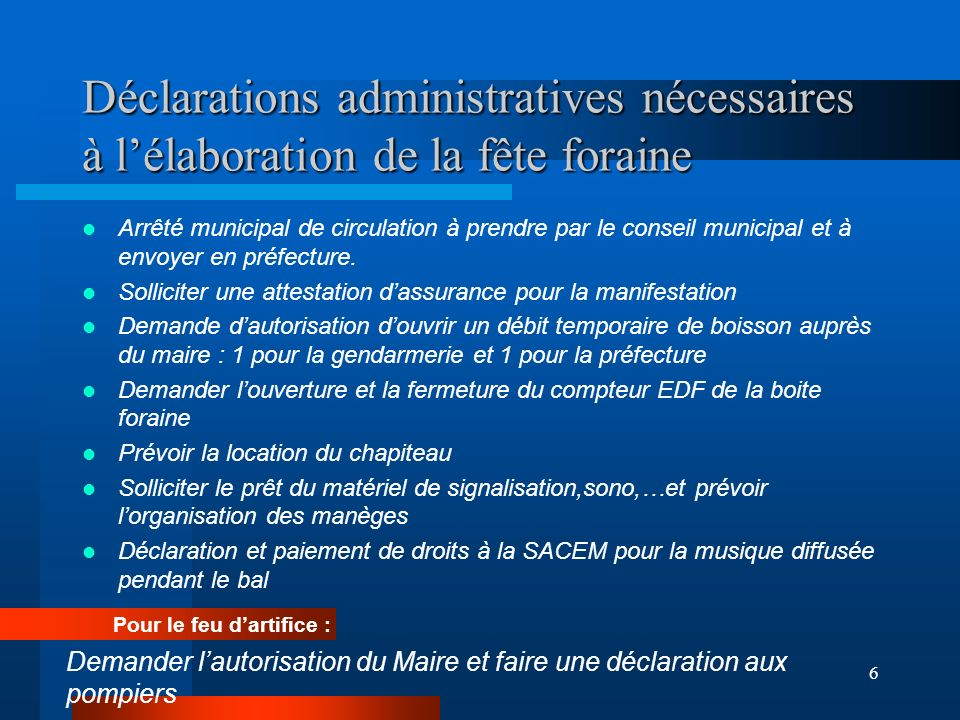 Déclarations administratives nécessaires à l'élaboration de la fête foraine