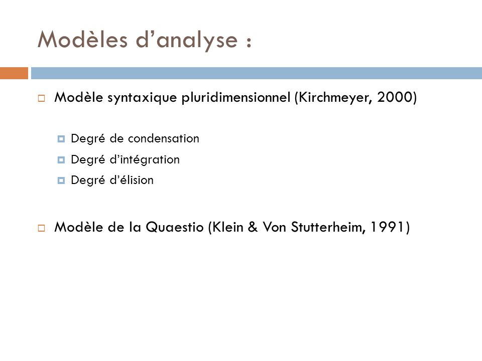 Modèles d'analyse : Modèle syntaxique pluridimensionnel (Kirchmeyer, 2000) Degré de condensation. Degré d'intégration.