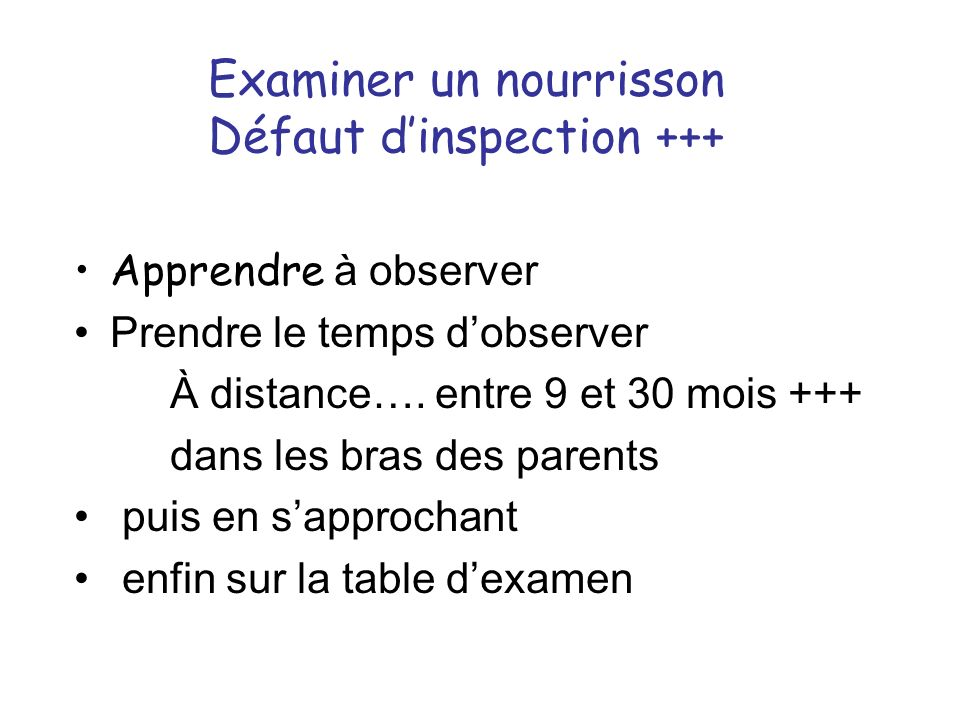 Examiner un nourrisson Défaut d'inspection +++