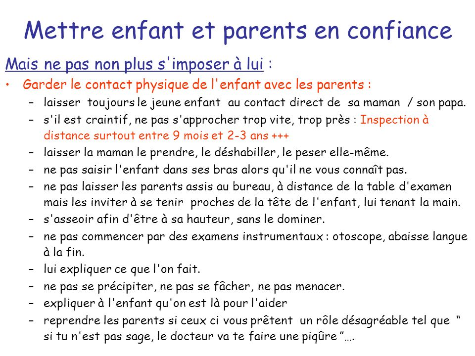 Mettre enfant et parents en confiance