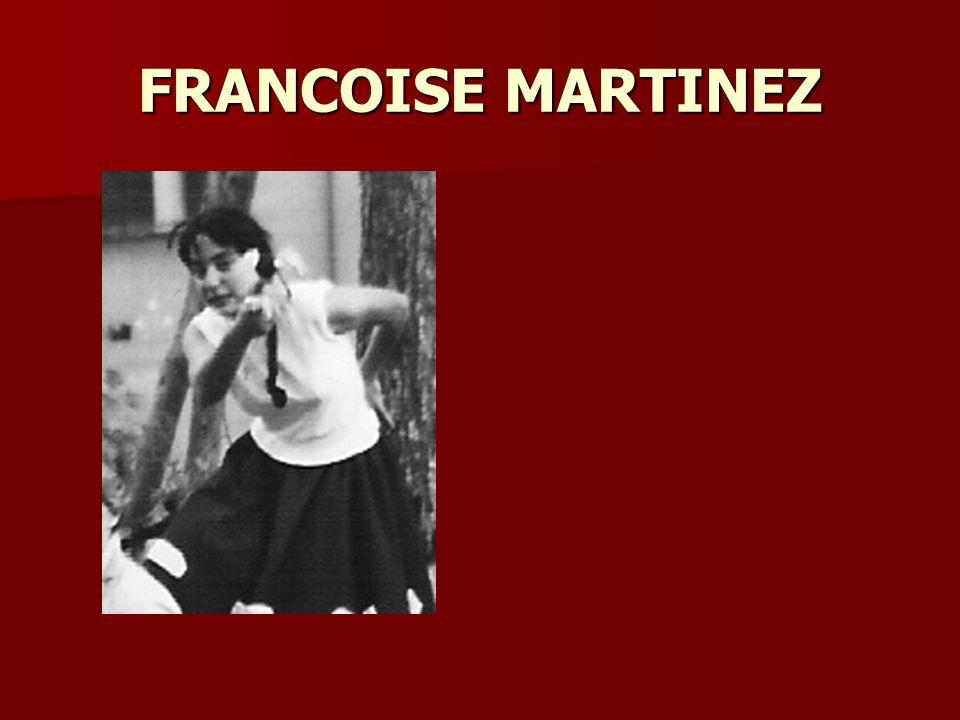 FRANCOISE MARTINEZ